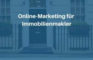 Marketing für Immobilienmakler